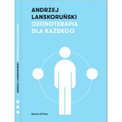 Książka -Ozonoterapia dla Każdego- Andrzej Lanskoruński