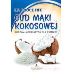 Książka- Cud Mąki Kokosowej - Dr Bruce Fife