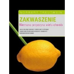 Książka - Zakwaszenie Nieznana przyczyna  wielu chorób-N.Treutwein