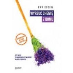 Książka dla alergików- Wyrzuć chemię z domu - Ewa  Kozioł